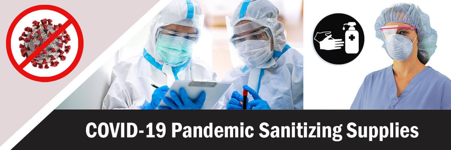 COVID-19 Pandemic Sanitizing Supplies